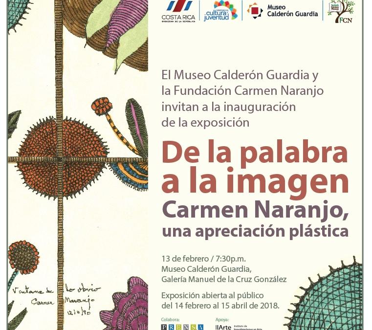 """Inauguración de la exposición: """"De la palabra a la imagen: Carmen Naranjo, una apreciación plástica"""""""